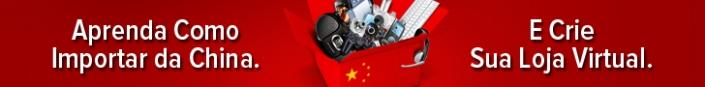 Como Importar da China e Ter Sua Loja Virtual